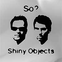 Shiny Objects cover